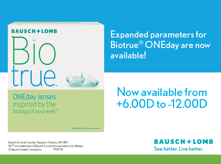 Expanded parameters for Biotrue ONEday are now available! | Now available from +6.00D to -12.00D